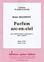 Rémi MAUPETIT : Parfum arc-en-ciel  pour saxhorn basse / euphonium / tuba et piano. Elémentaire. Lafitan : P.L.2878.