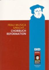 Chorbuch Reformation.