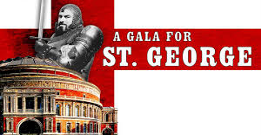 A Gala for St. George au Royal Albert Hall de Londres