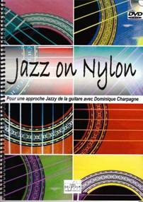 Jazz on Nylon.