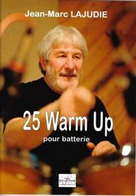 25 Warm Up pour batterie.