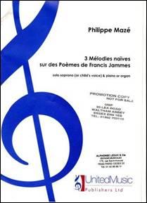 3 Mélodies naïves sur des poèmes de Francis Jammes