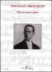 Nicolas OBOUHOW : Œuvres pour piano.