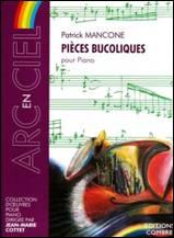 Patrick MANCONE : Pièces bucoliques pour piano.