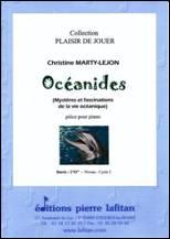Christine MARTY-LEJON : Océanides (Mystères et fascinations de la vie océanique)
