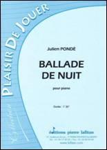 Julien PONDÉ : Ballade de nuit pour piano.
