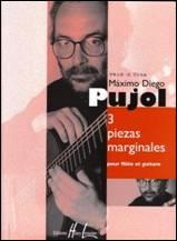 Máximo Diego PUJOL : 3 Piezas marginales