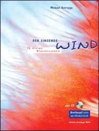 Michael OSTRZYGA : Der singende Wind