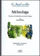 Ernest BOHN : Petit livre d'orgue