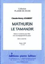 Claude-Henry JOUBERT : Mathurin le Tamanoir