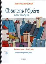 Isabelle ABOULKER : Chantons l'opéra avec Isabelle