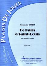 Alexandre CARLIN : De Paris à Saint-Louis
