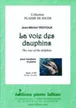 Jean-Michel TROTOUX : La voie des dauphins