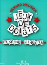 Gérard MEUNIER : Jeux de doigts