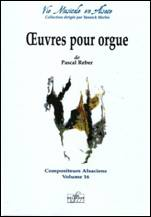 Pascal REBER : Œuvres pour orgue