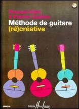 Renaud GILLET & Patrick GUILLEM : Méthode de guitare (ré)créative)