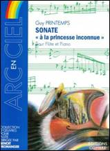 Guy PRINTEMPS : Sonate « à la princesse inconnue »