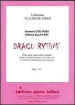 Bernard ZIELINSKI & Arletta ELSAYARY : Dracu Rythm'