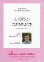 Thierry DELERUYELLE : Ohayô Clémence pour xylophone & piano