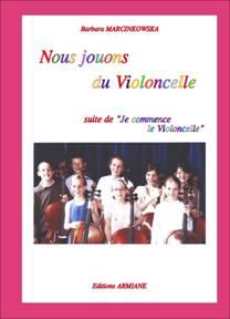 Barbara MARCINKOWSKA : Nous jouons du violoncelle