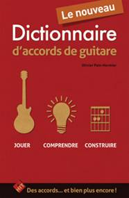 Olivier PAIN-HERMIER : Le nouveau dictionnaire d'accords de guitare