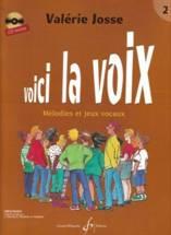 Valérie JOSSE : Voici la voix