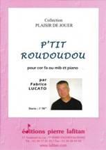 Fabrice LUCATO : P'tit Roudoudou
